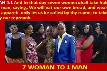 Seven Women shall take hold of One Man (7 is to 1 )