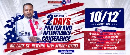Prayers & Deliverance Conference with Rev Isaac Osei Bonsu